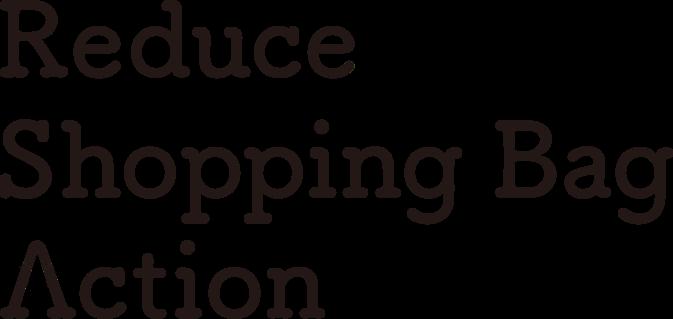 Reduce Shopping Bag Action